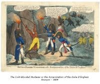 The cold-blooded Murderer or the Assassination of the Duke of Enghien - Anonym - 1804